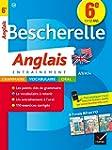 Bescherelle Anglais 6e: cahier de r�v...
