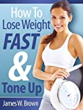 img - for How To Lose Weight Fast & Tone Up book / textbook / text book