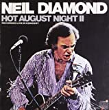 Hot August Night 2 Neil Diamond