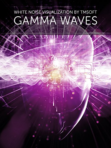 Gamma Waves