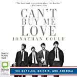 Can't Buy Me Love | Jonathan Gould