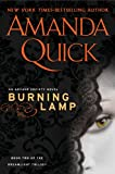 Burning Lamp: Book Two in the Dreamlight Trilogy (An Arcane Society Novel)