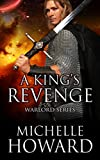 A King's Revenge: Warlords Series Book 2 (English Edition)