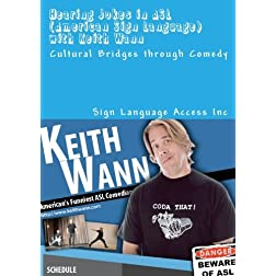 Hearing Jokes in ASL (American Sign Language) with Keith Wann