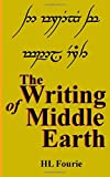 The Writing of Middle Earth: How to write the script of the Holbbits, Dwarves and Elves.