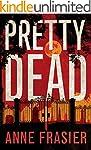 Pretty Dead (Elise Sandburg Series Bo...