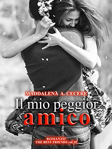 Il mio peggior amico The best friends Vol 2 PDF