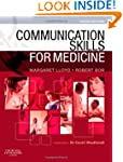 Communication Skills for Medicine, 3e