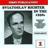 Sviatoslav Richter in the 1950s Vol. 1