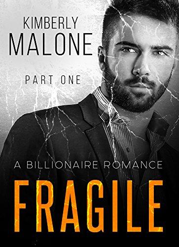 FRAGILE: A Billionaire Romance (Part One) PDF
