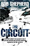 Circuit, The: An Ex-SAS Soldier's Inside Account of How Commercial Security Companies are Undermining the War on Terror