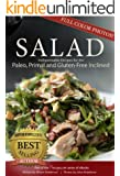 Salad: 17 Indispensable Recipes for the Paleo, Primal and Gluten-Free Inclined (17Recipes.com Series of eBooks)