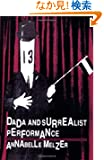 Dada and Surrealist Performance (Paj Books)