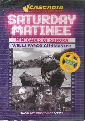renegades-of-sonora-wells-fargo-gunmaster-saturday-matinee-western-double-feature