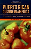 Puerto Rican Cuisine in America: Nuyorican and Bodega Recipes thumbnail