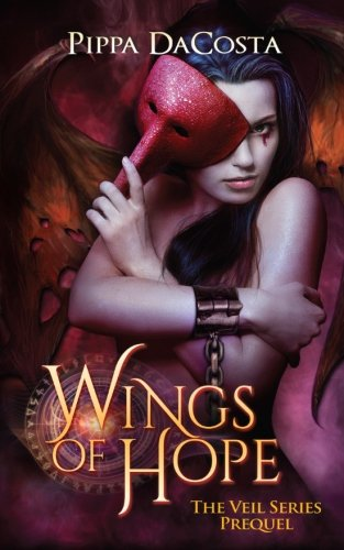 Wings of Hope: The Veil Series Prequel