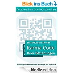 Entschl�sseln Sie den Karma Code Ihrer Beziehungen (Grundlagen der MaHaBote-Astrologie aus Myanmar (Burma) 2)