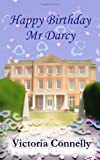 Happy Birthday, Mr Darcy: 5 (Austen Addicts)