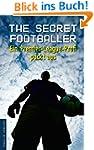 The Secret Footballer: Ein Premier-Le...