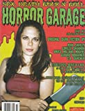 img - for HORROR GARAGE Magazine No. 4, 2001: Sex, Death, Rock N' Roll book / textbook / text book