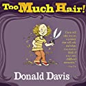 Too Much Hair! Audiobook by Donald Davis Narrated by Donald Davis