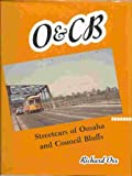 O&CB Streetcars of Omaha & Council Bluffs (0965350509) by Orr, Richard