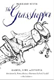 The Grasshopper - Third Edition: Games, Life and Utopia