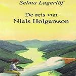 De reis van Niels Holgersson [The Journey of Niels Holgersson] | Selma Lagerlöf