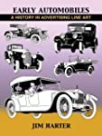Early Automobiles: A History in Adver...
