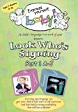 Look Who's Signing (Part 1 A-J) a DVD teaching children American Sign Language