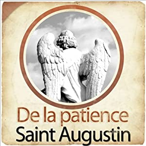 De la patience | Livre audio