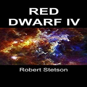 Red Dwarf IV Audiobook