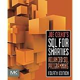 Joe Celko's SQL for Smarties: Advanced SQL Programming (The Morgan Kaufmann Series in Data Management Systems)by Joe Celko