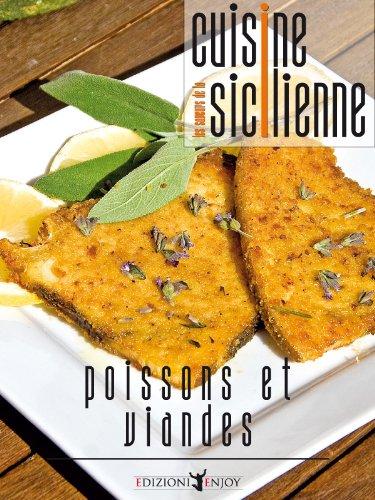 Le saveurs de la cuisine sicilienne - poissons et viandes en ligne