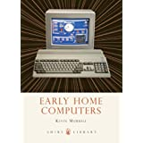 Early Home Computers (Shire Library)by Kevin Murrell