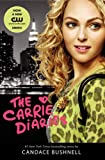 Candace Bushnell The Carrie Diaries TV Tie-In Edition