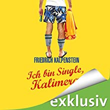 Ich bin Single, Kalimera (Herbert 1) Hörbuch von Friedrich Kalpenstein Gesprochen von: Robert Frank