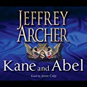 Kane and Abel: The 30th Anniversary Edition | Jeffrey Archer