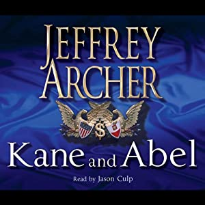 Kane and Abel: The 30th Anniversary Edition | [Jeffrey Archer]