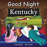 Good Night Kentucky (Good Night Our World series)