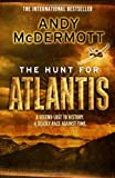 Andy Mcdermott The Hunt For Atlantis (Nina Wilde/Eddie Chase 1)