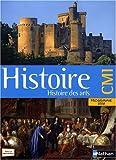 Histoire, Histoire des arts CM1 : Programme 2008, Le Moyen Age, Les Temps Modernes