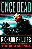 img - for Once Dead (A Ripper/Rho Agenda Novel) book / textbook / text book