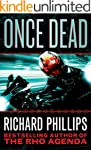 Once Dead (The Rho Agenda Inception B...
