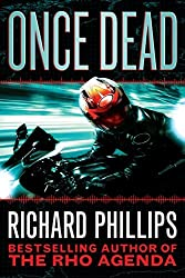 Once Dead (A Rho Agenda Novel)