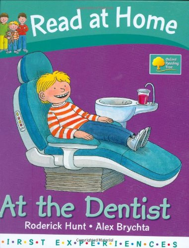 Read at Home: First Experiences: At The Dentist