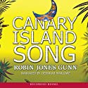 Canary Island Song (       UNABRIDGED) by Robin Jones Gunn Narrated by Alma Cuervo