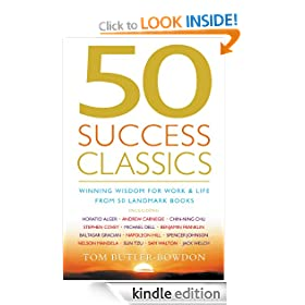 50 Success Classics: Winning Wisdom for Work & Life from 50 Landmark Books: Winning Wisdom for Work and Life from Fifty Landmark Books