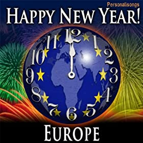 Happy new year europe with countdown and auld lang syne personalisongs - Happy new year sound europe ...