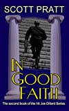 img - for In Good Faith (Joe Dillard Series No. 2) book / textbook / text book